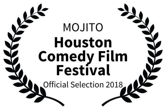 MOJITO - Houston Comedy Film Festival - Official Selection 2018