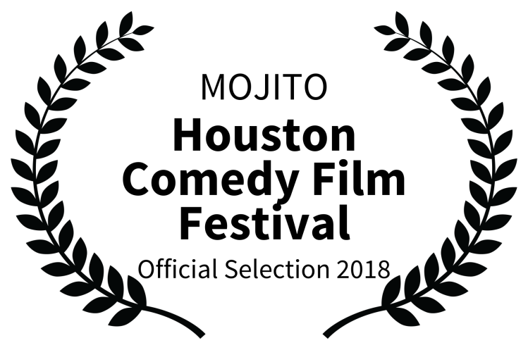MOJITO - Houston Comedy Film Festival - Official Selection 2018